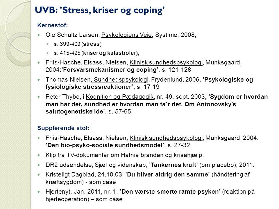 UVB: 'Stress, kriser og coping'