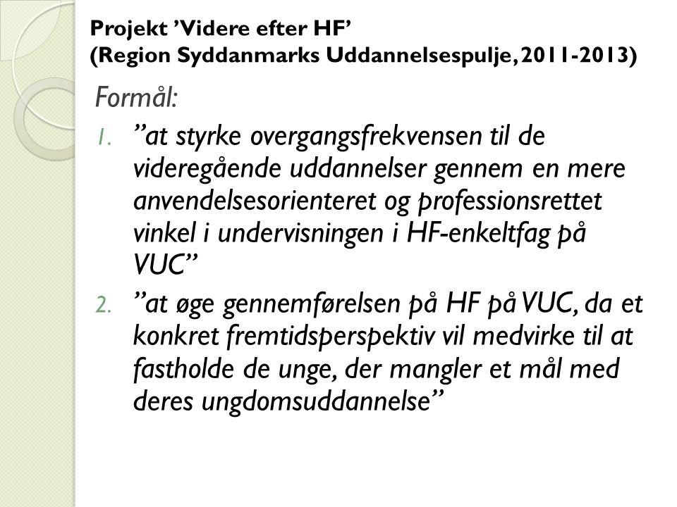 Projekt 'Videre efter HF' (Region Syddanmarks Uddannelsespulje, 2011-2013)
