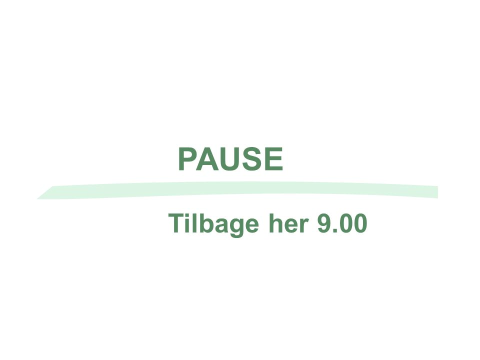 PAUSE Tilbage her 9.00
