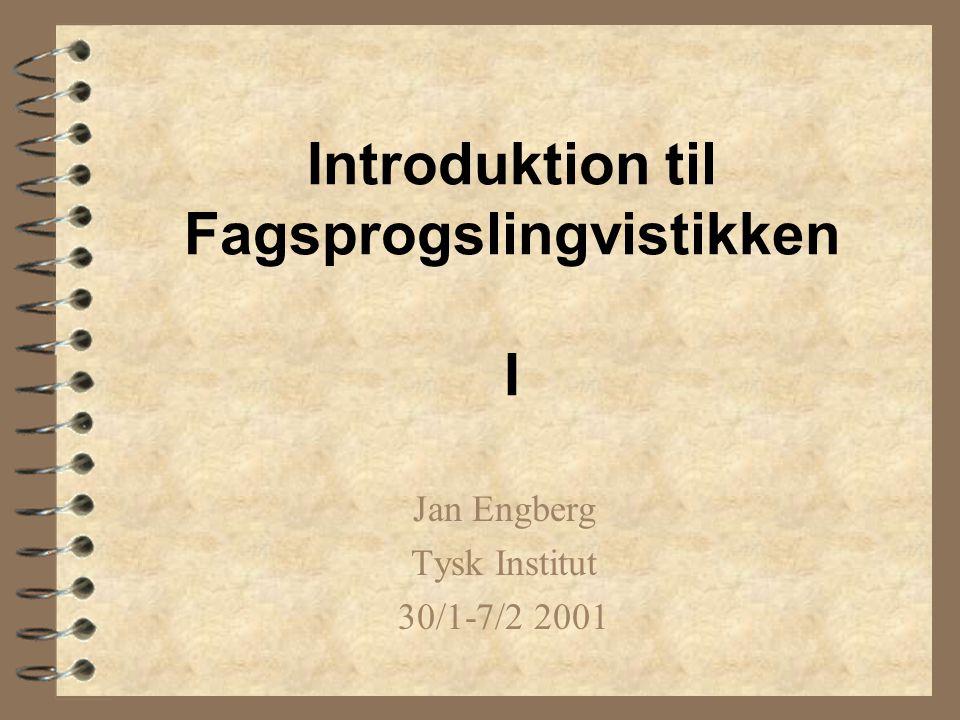Introduktion til Fagsprogslingvistikken I