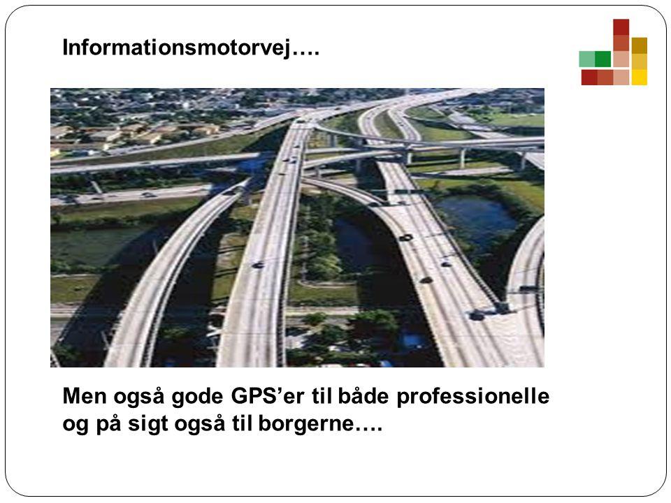 Informationsmotorvej….