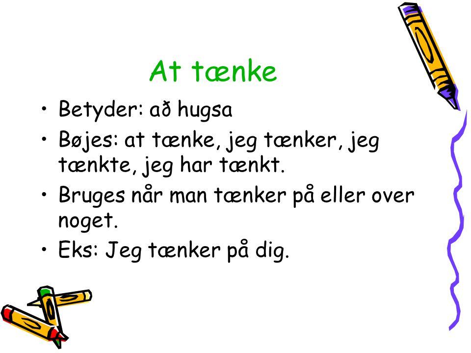 At tænke Betyder: að hugsa