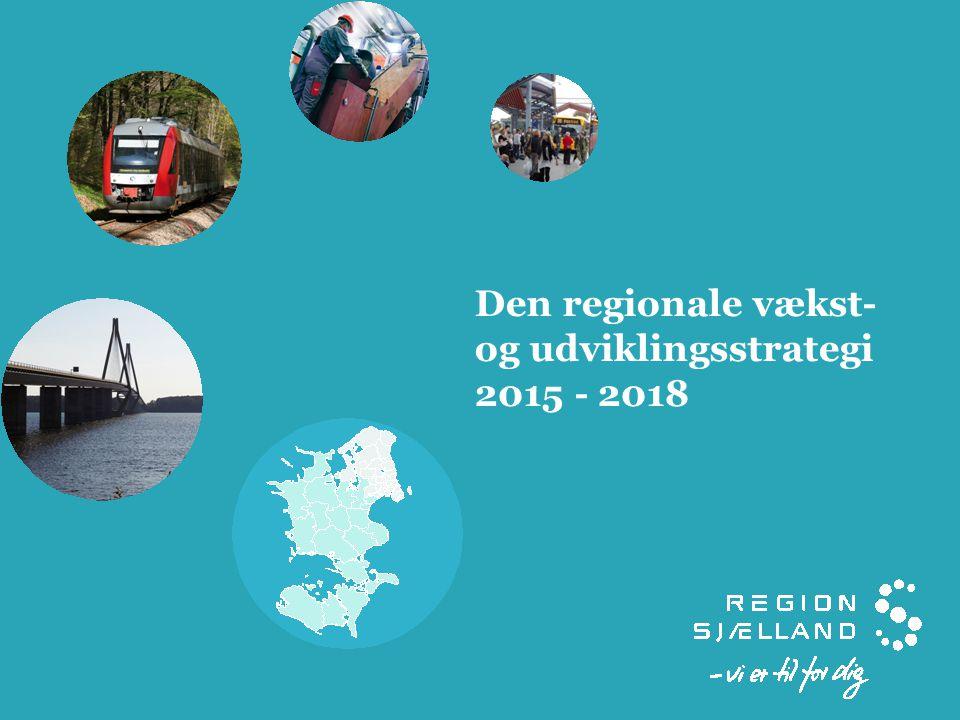 Den regionale vækst- og udviklingsstrategi 2015 - 2018