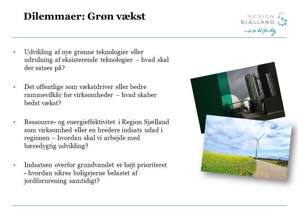 Dilemmaer: Grøn vækst Udvikling af nye grønne teknologier eller udrulning af eksisterende teknologier – hvad skal der satses på