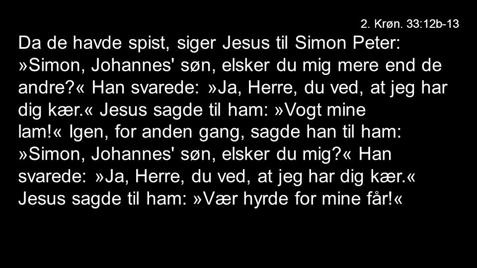 2. Krøn. 33:12b-13