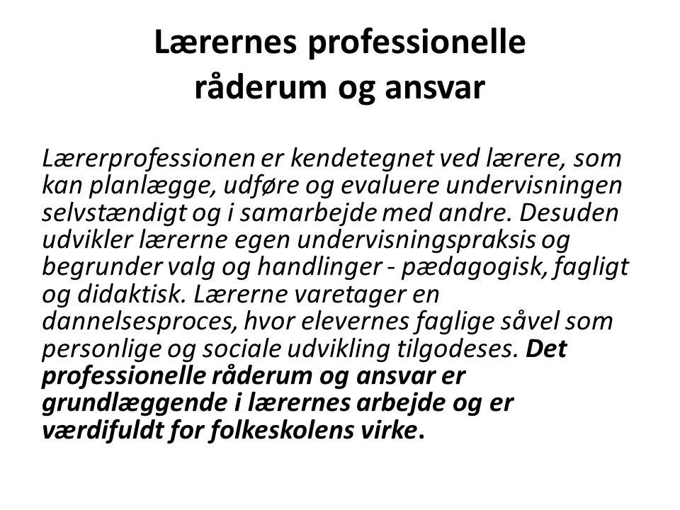 Lærernes professionelle råderum og ansvar