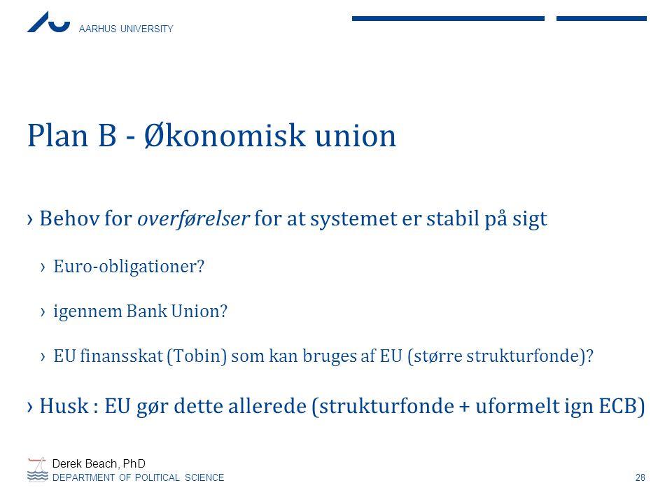 Plan B - Økonomisk union