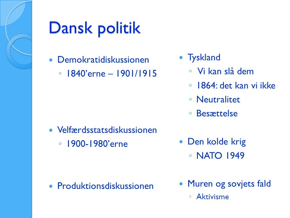 Dansk politik Tyskland Demokratidiskussionen Vi kan slå dem