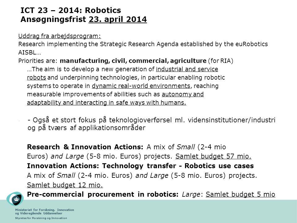 ICT 23 – 2014: Robotics Ansøgningsfrist 23. april 2014