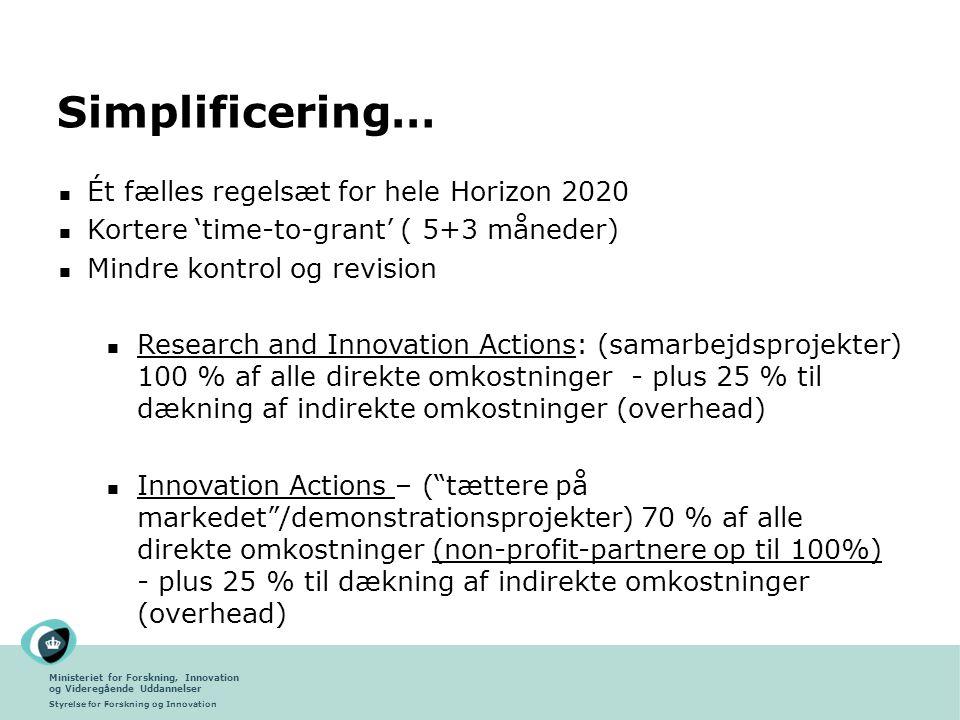 Simplificering… Ét fælles regelsæt for hele Horizon 2020