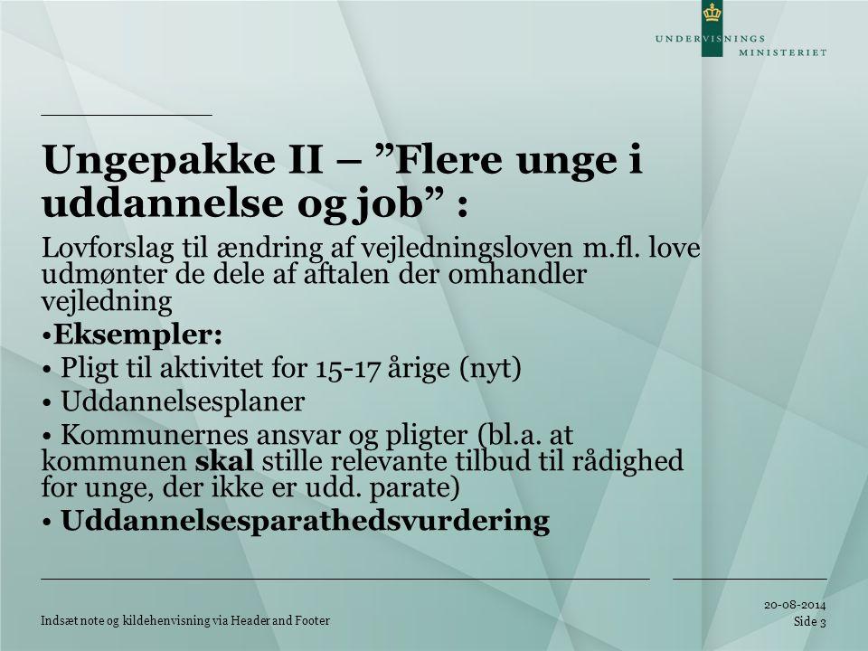 Ungepakke II – Flere unge i uddannelse og job :