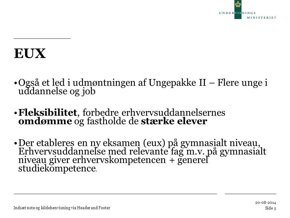 EUX Også et led i udmøntningen af Ungepakke II – Flere unge i uddannelse og job.