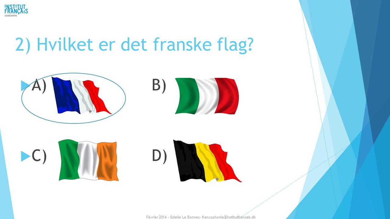2) Hvilket er det franske flag