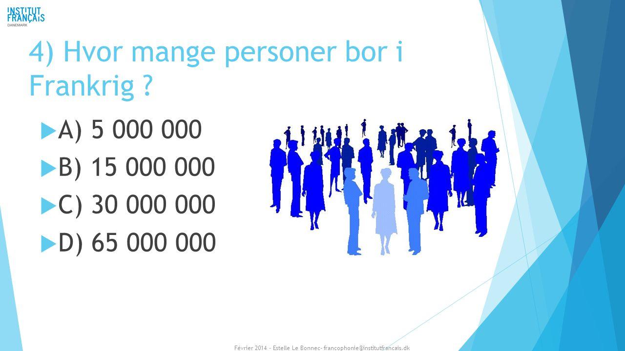 4) Hvor mange personer bor i Frankrig