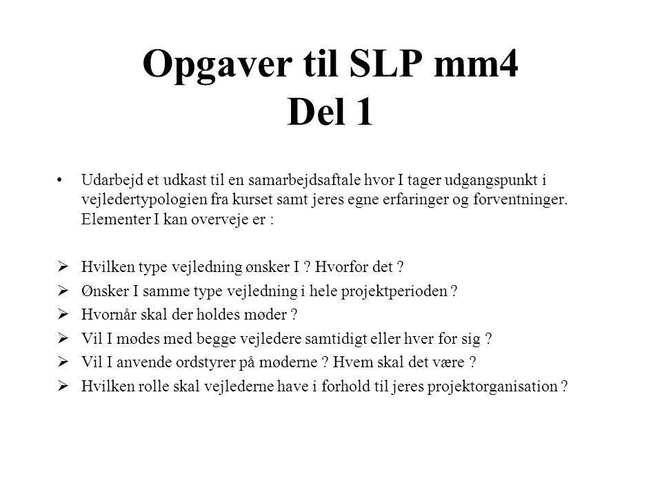 Opgaver til SLP mm4 Del 1