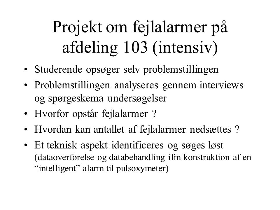 Projekt om fejlalarmer på afdeling 103 (intensiv)
