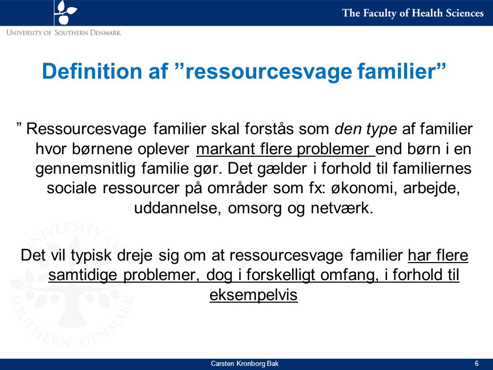 Definition af ressourcesvage familier