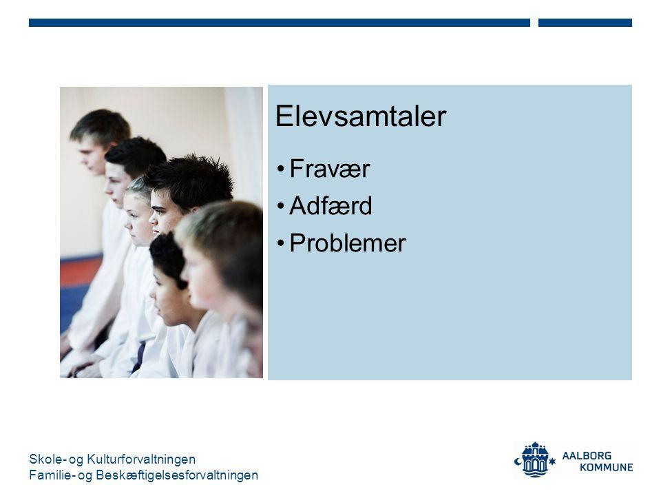 Elevsamtaler Fravær Adfærd Problemer