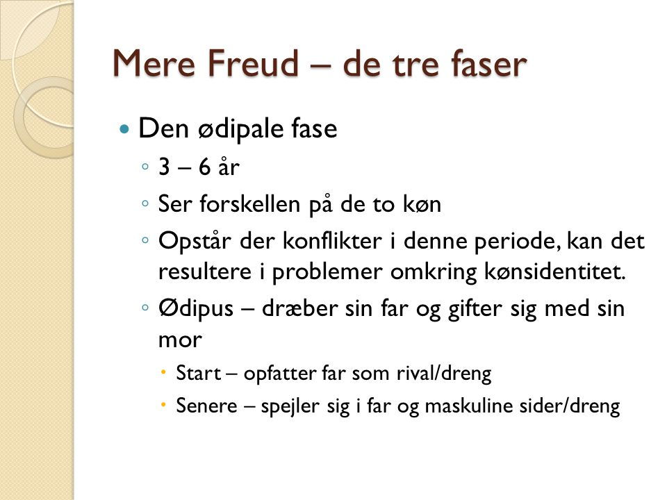 Mere Freud – de tre faser
