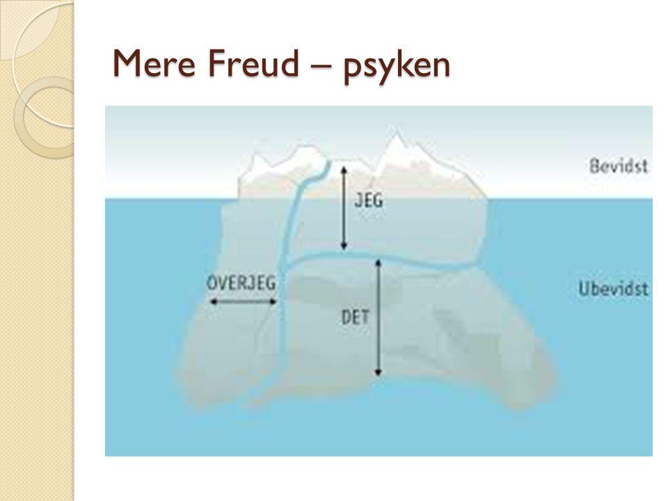 Mere Freud – psyken