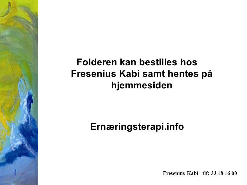 Folderen kan bestilles hos Fresenius Kabi samt hentes på hjemmesiden