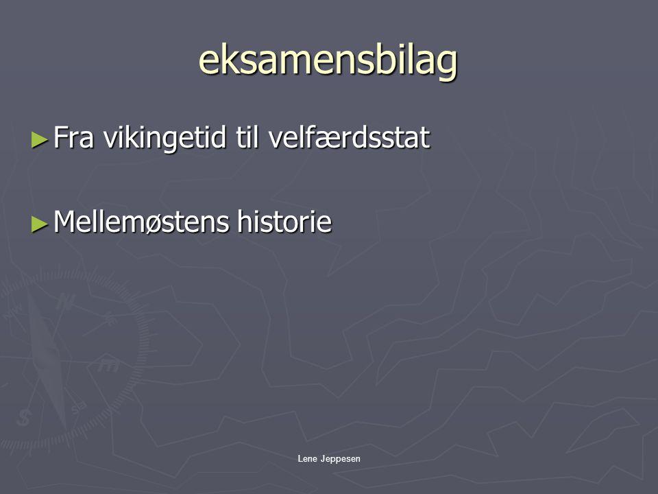 eksamensbilag Fra vikingetid til velfærdsstat Mellemøstens historie