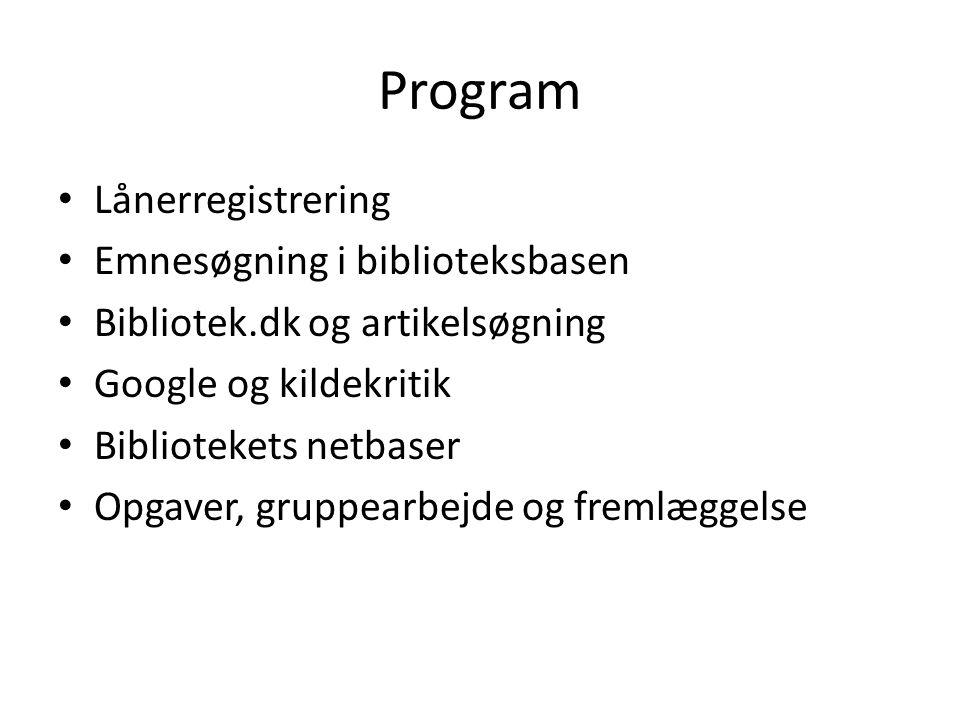Program Lånerregistrering Emnesøgning i biblioteksbasen