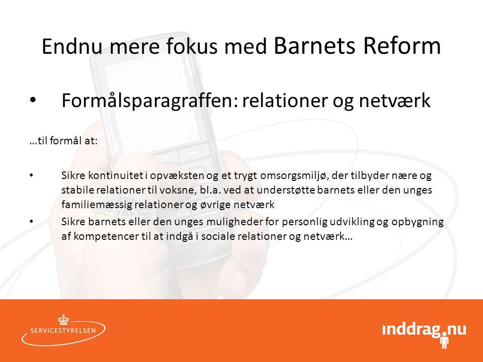 Endnu mere fokus med Barnets Reform