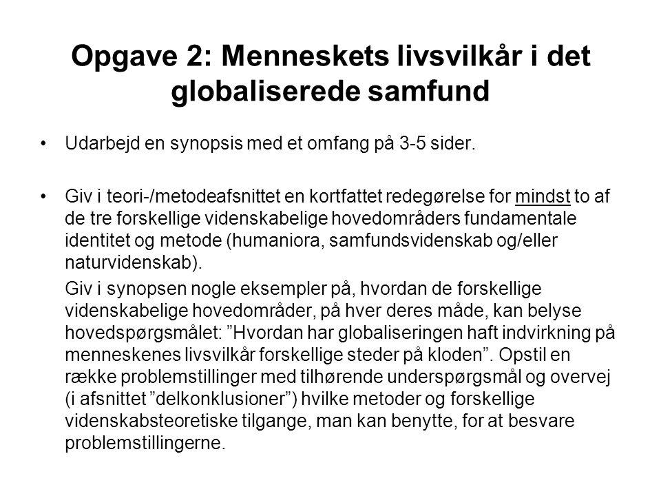 Opgave 2: Menneskets livsvilkår i det globaliserede samfund