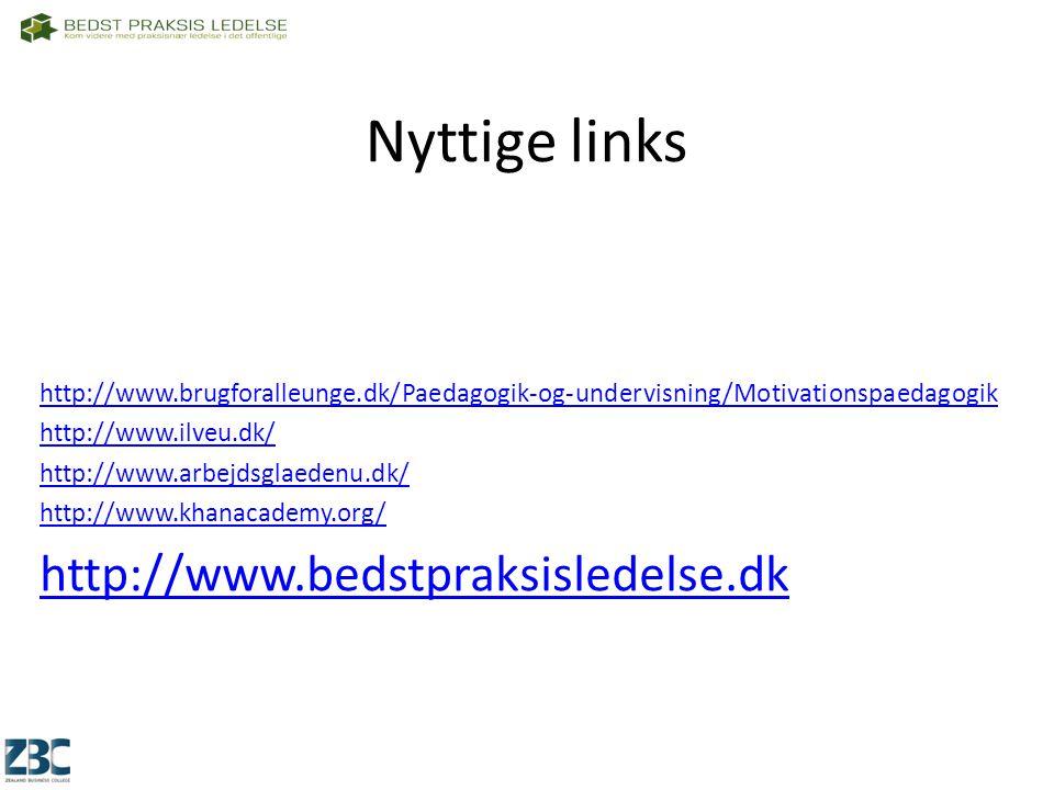 Nyttige links http://www.bedstpraksisledelse.dk