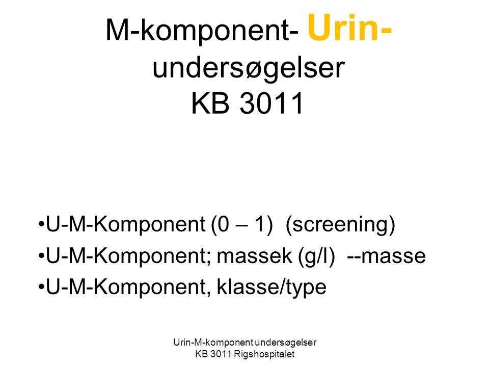 M-komponent- Urin-undersøgelser KB 3011