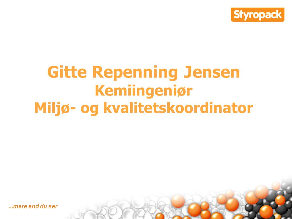 Gitte Repenning Jensen Miljø- og kvalitetskoordinator