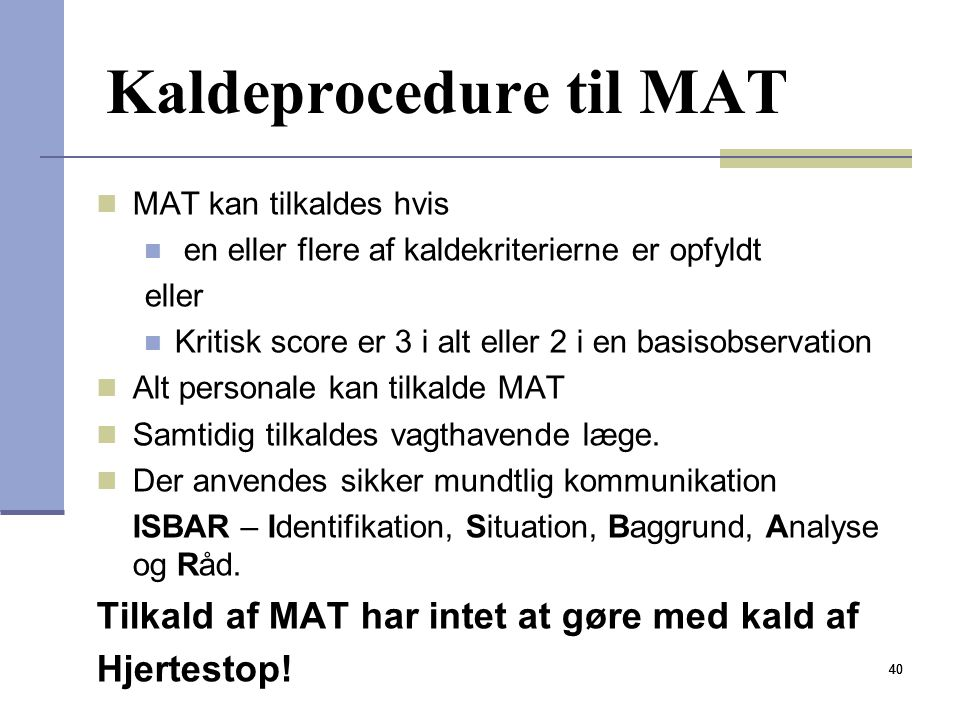 Kaldeprocedure til MAT