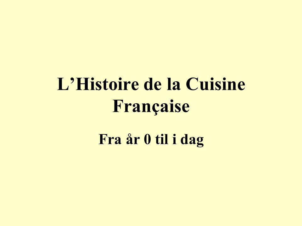 L'Histoire de la Cuisine Française