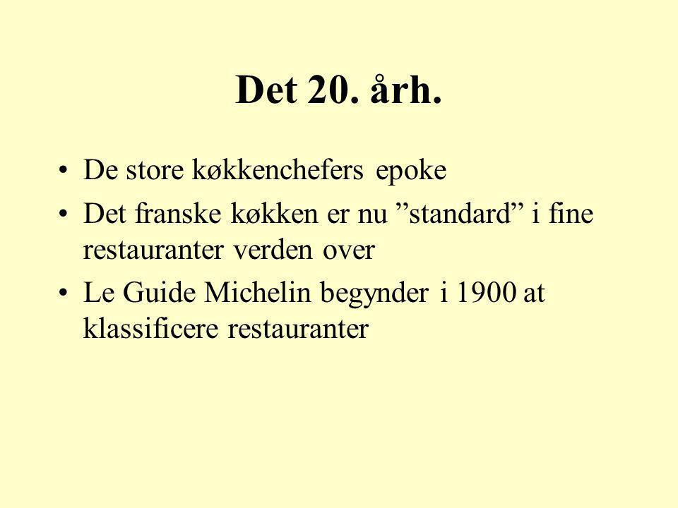 Det 20. årh. De store køkkenchefers epoke