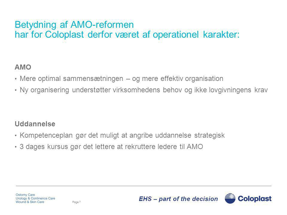 Betydning af AMO-reformen har for Coloplast derfor været af operationel karakter: