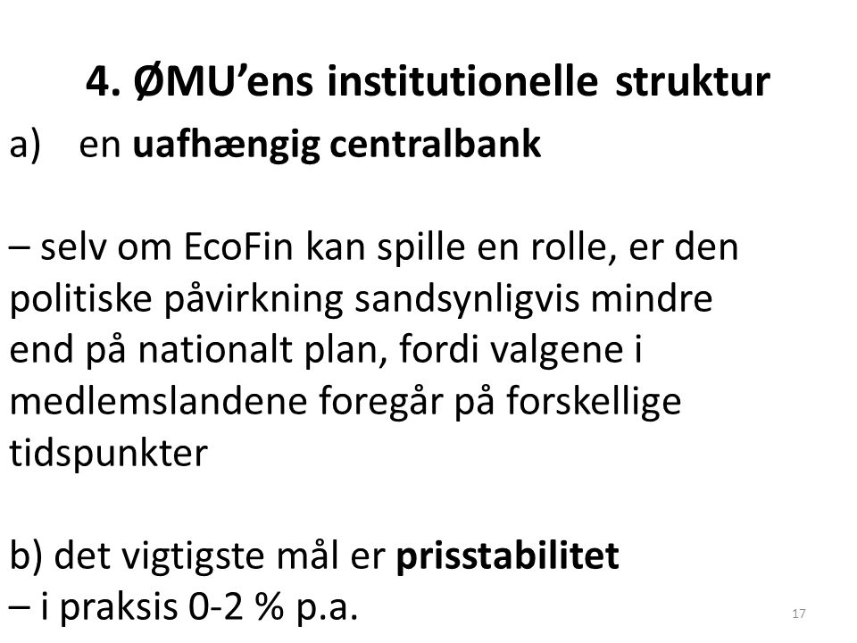 4. ØMU'ens institutionelle struktur