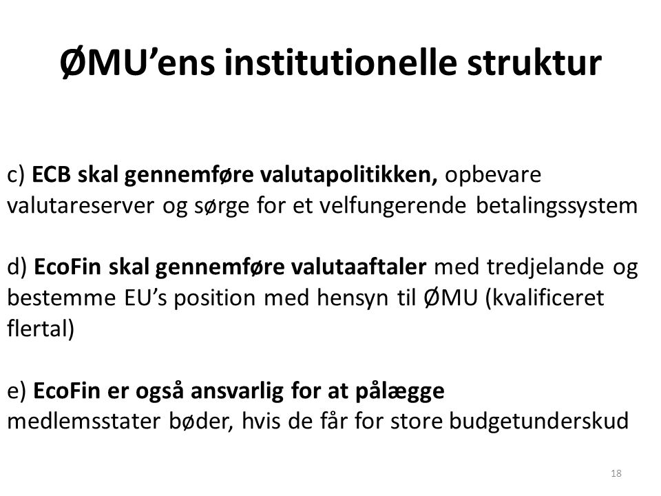 ØMU'ens institutionelle struktur