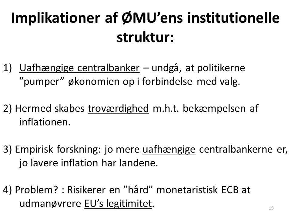 Implikationer af ØMU'ens institutionelle struktur: