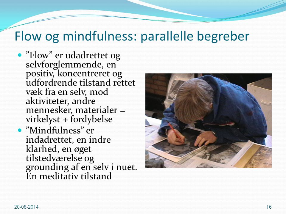 Flow og mindfulness: parallelle begreber