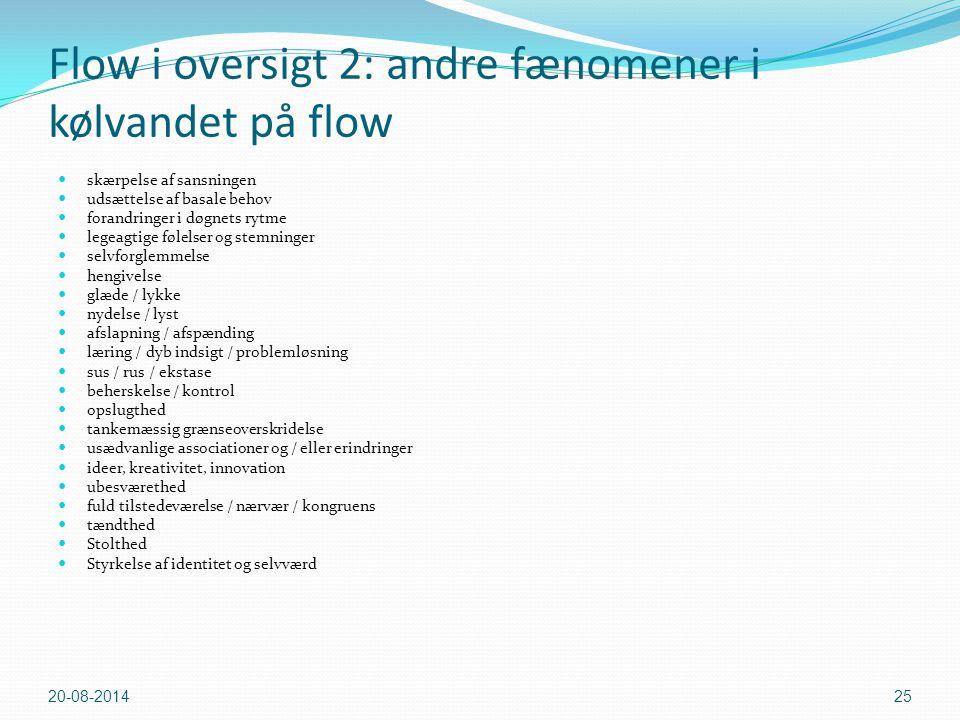 Flow i oversigt 2: andre fænomener i kølvandet på flow