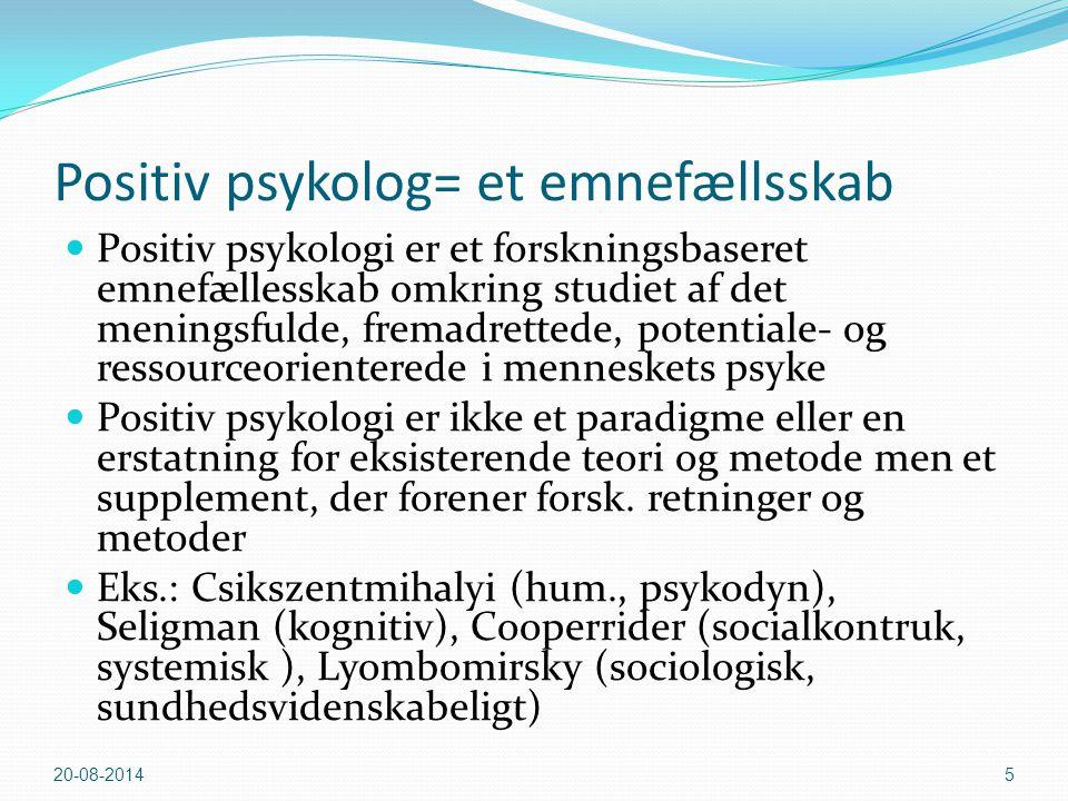 Positiv psykolog= et emnefællsskab