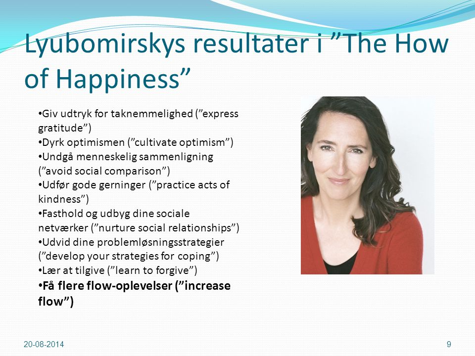 Lyubomirskys resultater i The How of Happiness