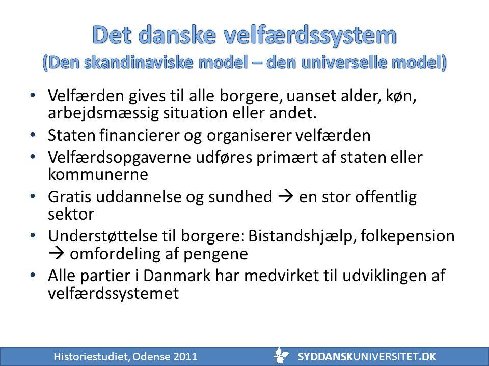 Det danske velfærdssystem (Den skandinaviske model – den universelle model)