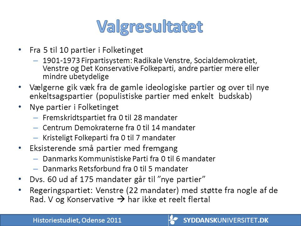 Valgresultatet Fra 5 til 10 partier i Folketinget