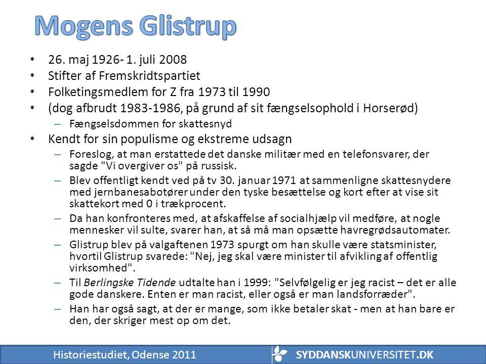 Mogens Glistrup 26. maj 1926- 1. juli 2008