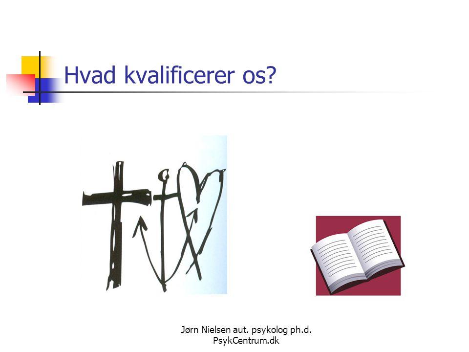 Jørn Nielsen aut. psykolog ph.d. PsykCentrum.dk