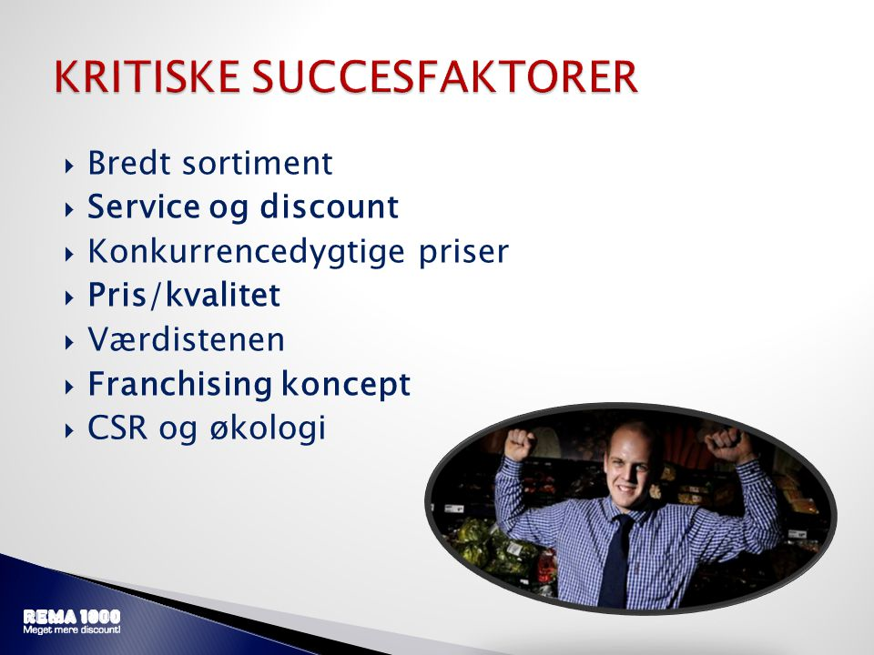 KRITISKE SUCCESFAKTORER