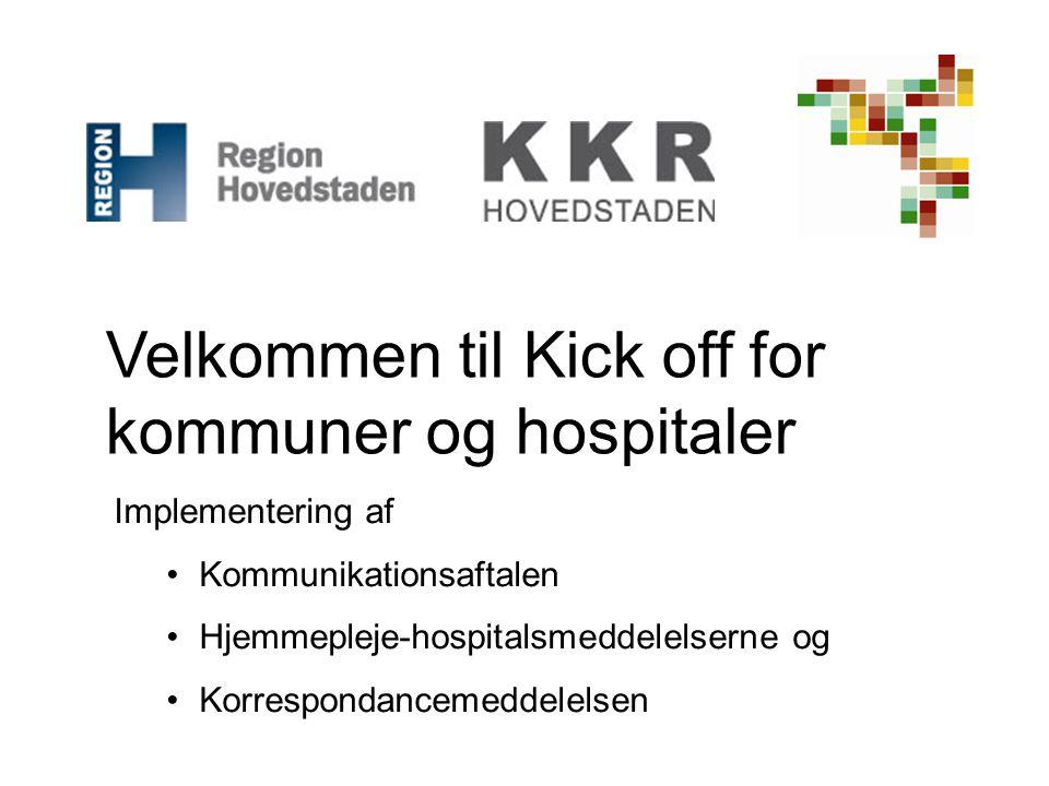 Velkommen til Kick off for kommuner og hospitaler