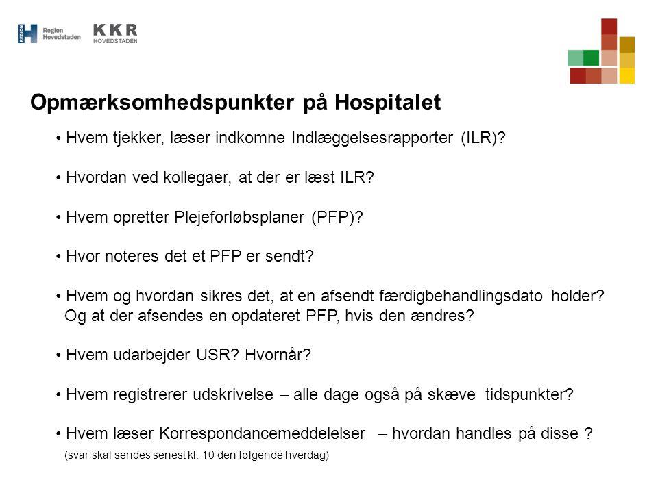 Opmærksomhedspunkter på Hospitalet